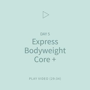 06-Express-BodyweightCore+.jpg