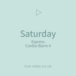 08-Saturday-ExpressCardioBarre4.png
