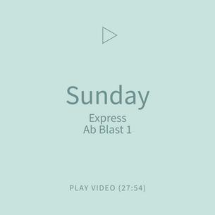 11-Sunday-ExpressAbBlast1.png