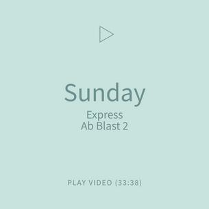08-Sunday-ExpressAbBlast2.png