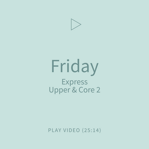06-Friday-ExpressUpper+Core2.png