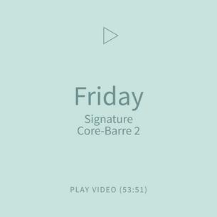 05-Friday-SignatureCoreBarre2.png