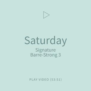 12-Saturday-SignatureBarreStrong3.png