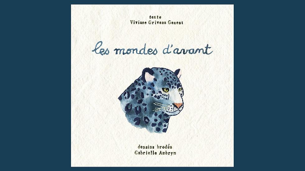 """Livre illustré """"Les mondes d'avant"""""""