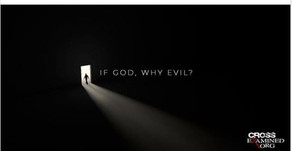 IF God, Why Evil...