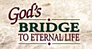 god's bridge to eternal life.JPG