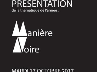 Présentation du thème commun 2017-2018  « Manière noire »