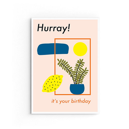 Hurray it's your birthday