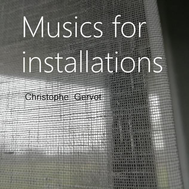 Musics for installations draft art by Christophe Gervot, 2021