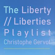 The liberty / Liberties Playlist draft art by Christophe Gervot, 2021