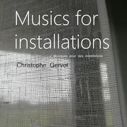 Musics for installations / Musiques pour des installations draft art by Christophe Gervot, 2021