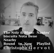 The Noir & Blanc Nantes' Biscuits Nota Bene Nearby Bound to New Playlist draft art by Christophe Gervot, 2021