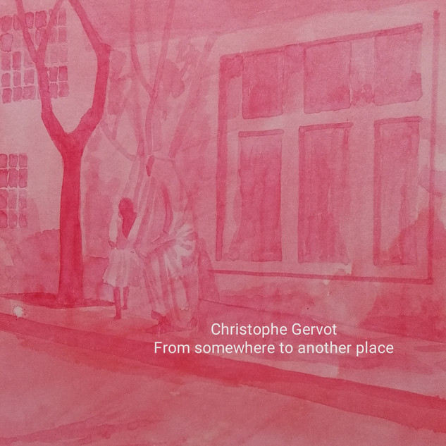 From somewhere to another place draft art by Christophe Gervot, 2004-2019
