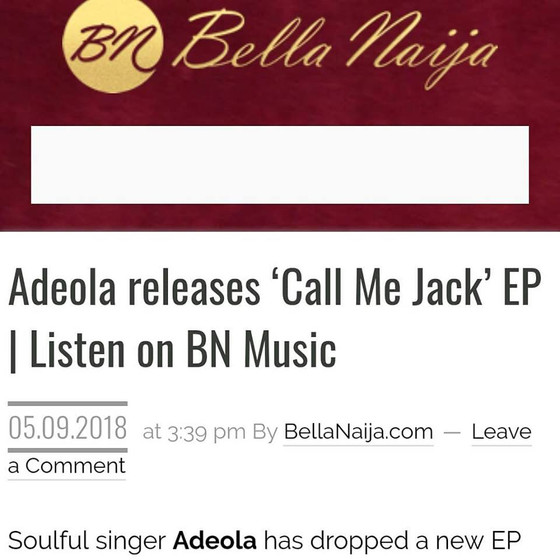 CALL ME JACK EP release featured on major blog - Bella Naija