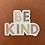 Thumbnail: Be Kind Sticker