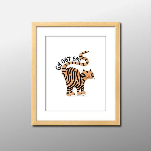 Go Get 'Em Tiger Print