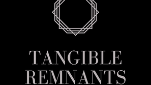 Tangible Remnants   A Podcast with Nakita Reed