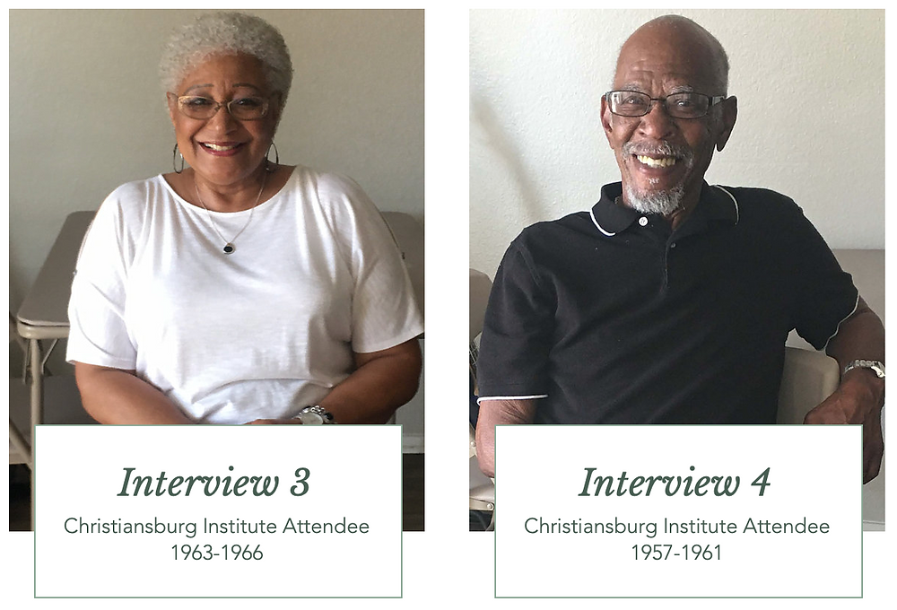 Interview 3 & 4 with Alumni of the Christiansburg Institute