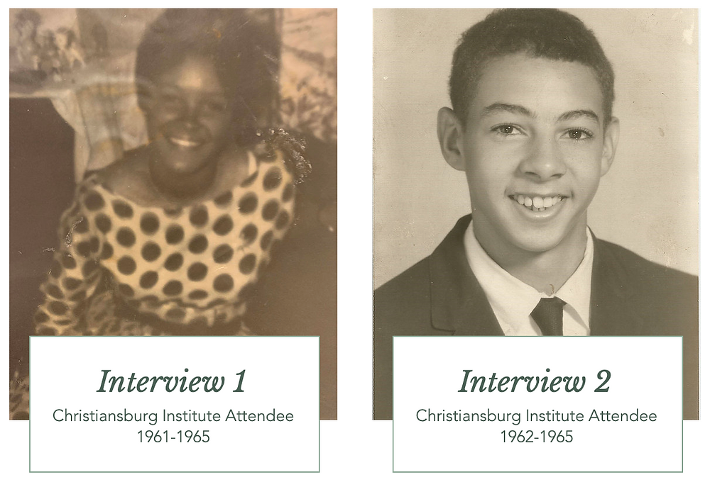 Interview 1 & 2 with Alumni of the Christiansburg Institute