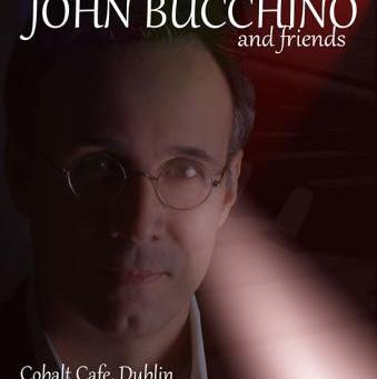 John Bucchino and Friends - Cobalt Café, Dublin (2012)