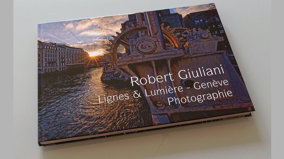 Lignes & Lumière - Genève - Photographie