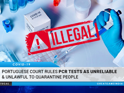 Portuguese Court Rules PCR Tests Unreliable & Unlawful to Quarantine People