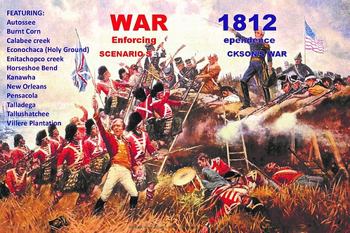 War of 1812 Scenario Set 3 – Andrew Jackson's War