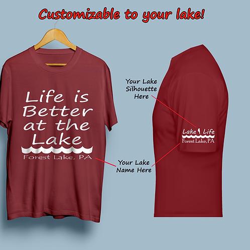 Life is Better At The Lake Customizable Lake Life T-Shirt