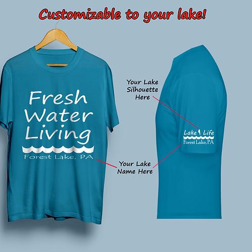 Fresh Water Living Customizable Lake Life T-Shirt
