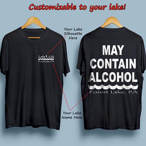 May Contain Alcohol Customizable Lake Life T-Shirt