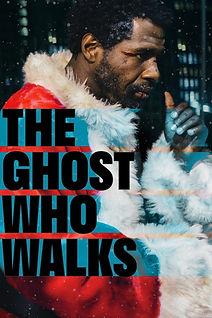 Ghost Who Walks.jfif
