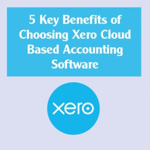 5 Key benefits of choosing Xero