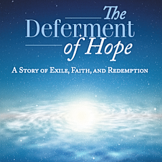 The Deferment of Hope