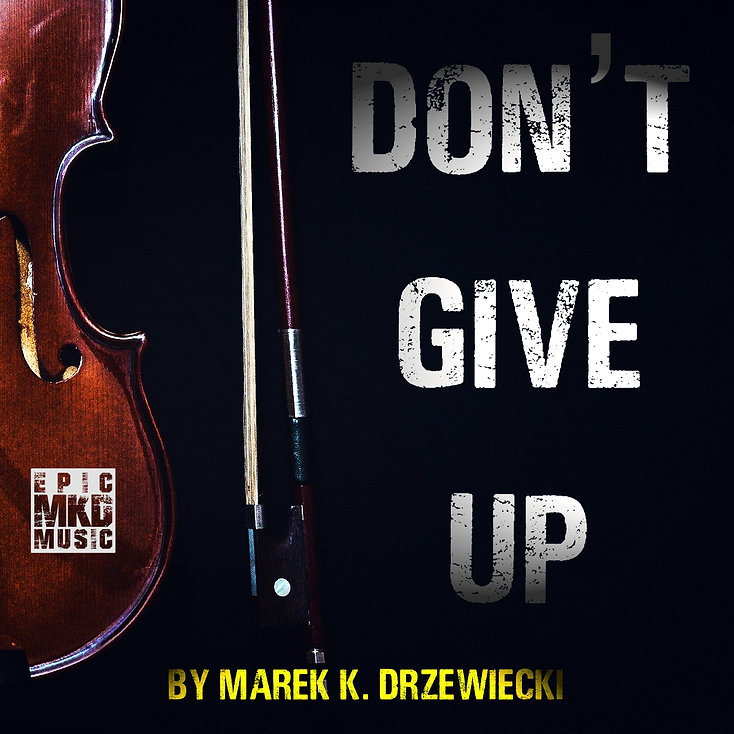 Marek K. Drzewiecki - Don't Give Up