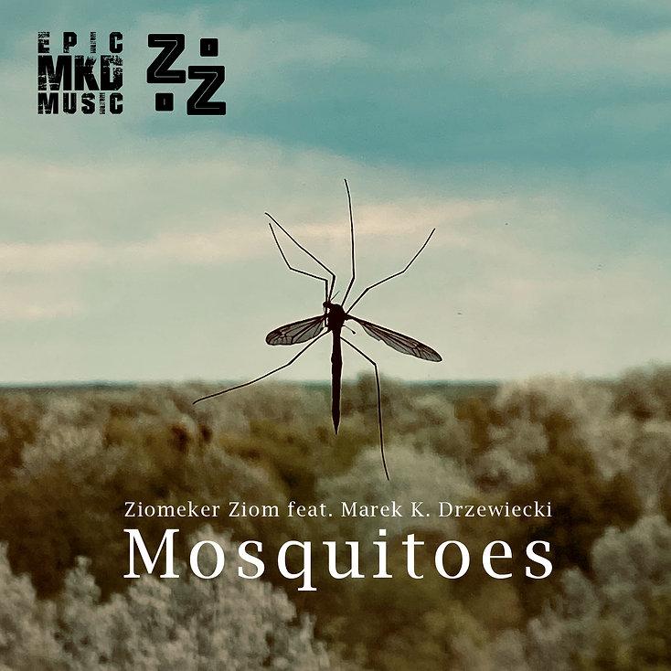 Marek K. Drzewiecki - Mosquitoes (feat. Ziomeker Ziom)