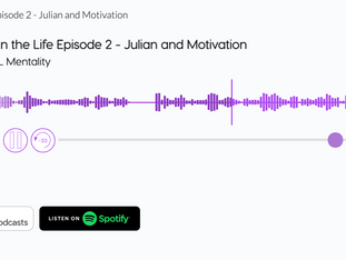 A Day in the Life Episode 2 - Julian and Motivation