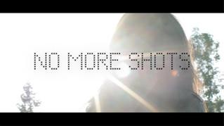 No More Shots Ft. Justin Brown