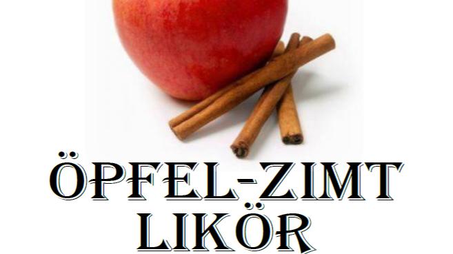 Oepfel - Zimt Likör