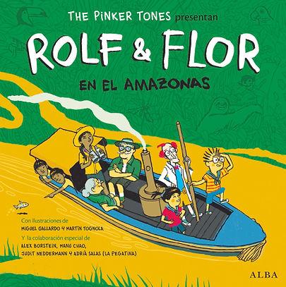 ROLF & FLOR EN EL AMAZONAS