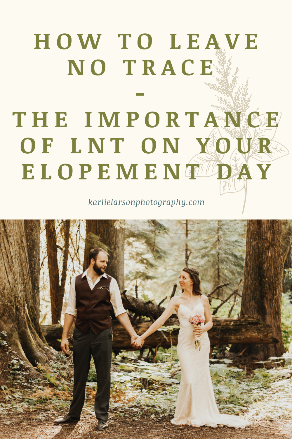how to leave no trace, the importance of leave no trace on your elopement day, outdoor wedding tips