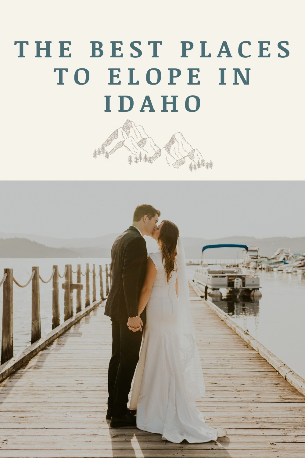 the best places to elope in idaho for your adventure elopement, idaho towns and activities to do and see