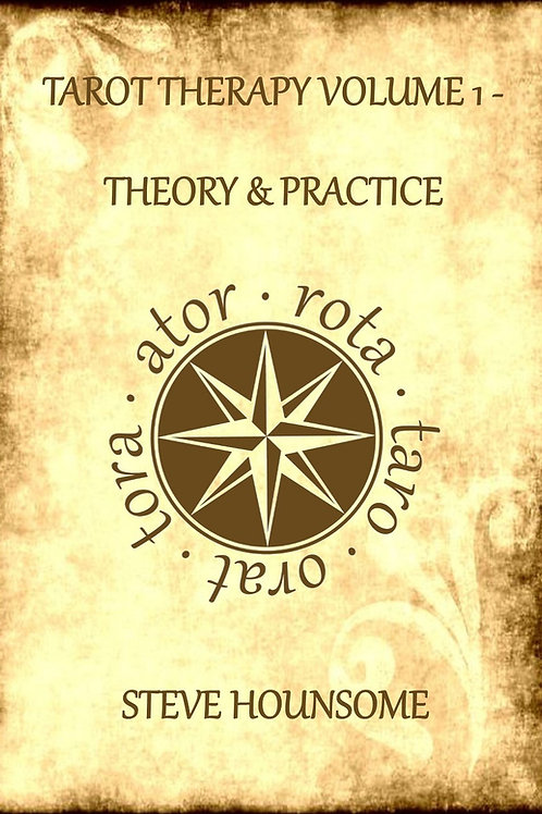 Tarot Therapy Volume 1 - Theory and Practice