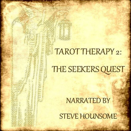Tarot Therapy 2 - The Seekers Quest