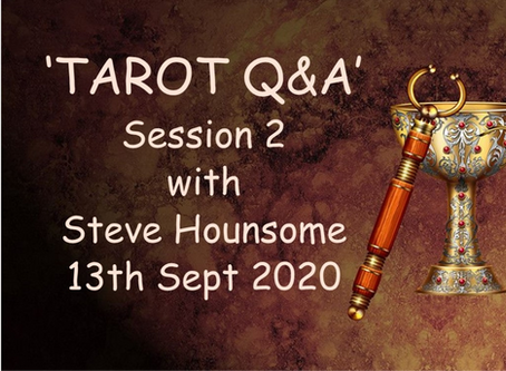 Tarot Q&A Session 2 - with Steve Hounsome