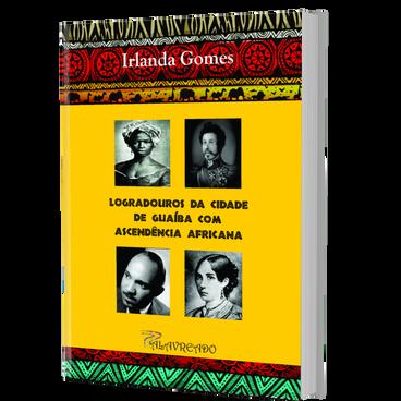 Logradouros da cidade de Guaíba com ascendência africana