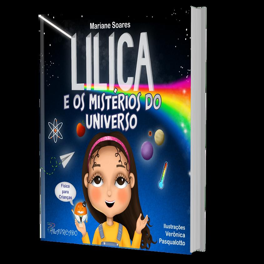 """Lançamento virtual do livro """"Lilica e os mistérios do universo"""""""