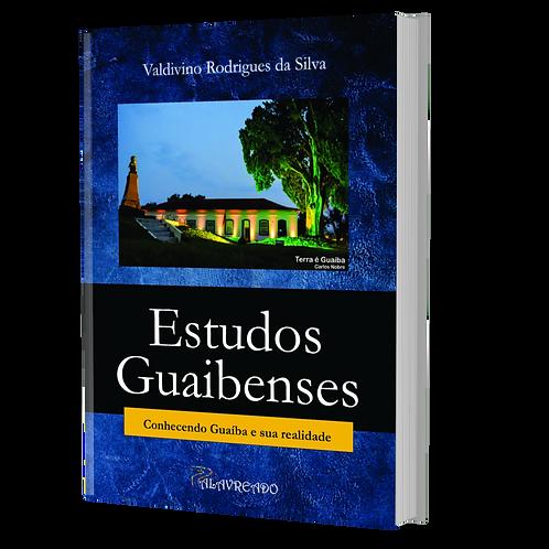 Estudos guaibenses: conhecendo Guaíba e sua realidade