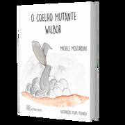 O coelho mutante Wilbor