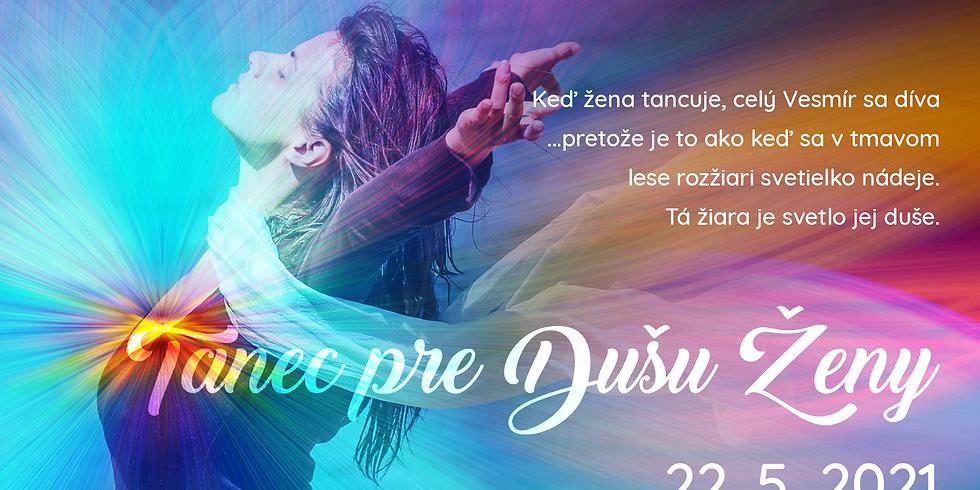 Tanec pre dušu ženy v Trenčíne