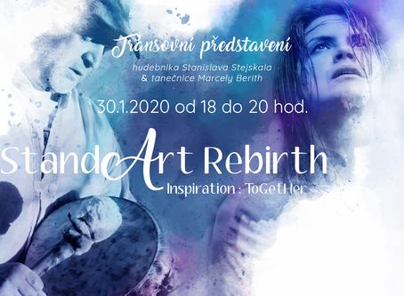 StandArt Rebirth alebo keď to dáva zmysel